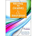 Educatinng for Creativity and Innovation